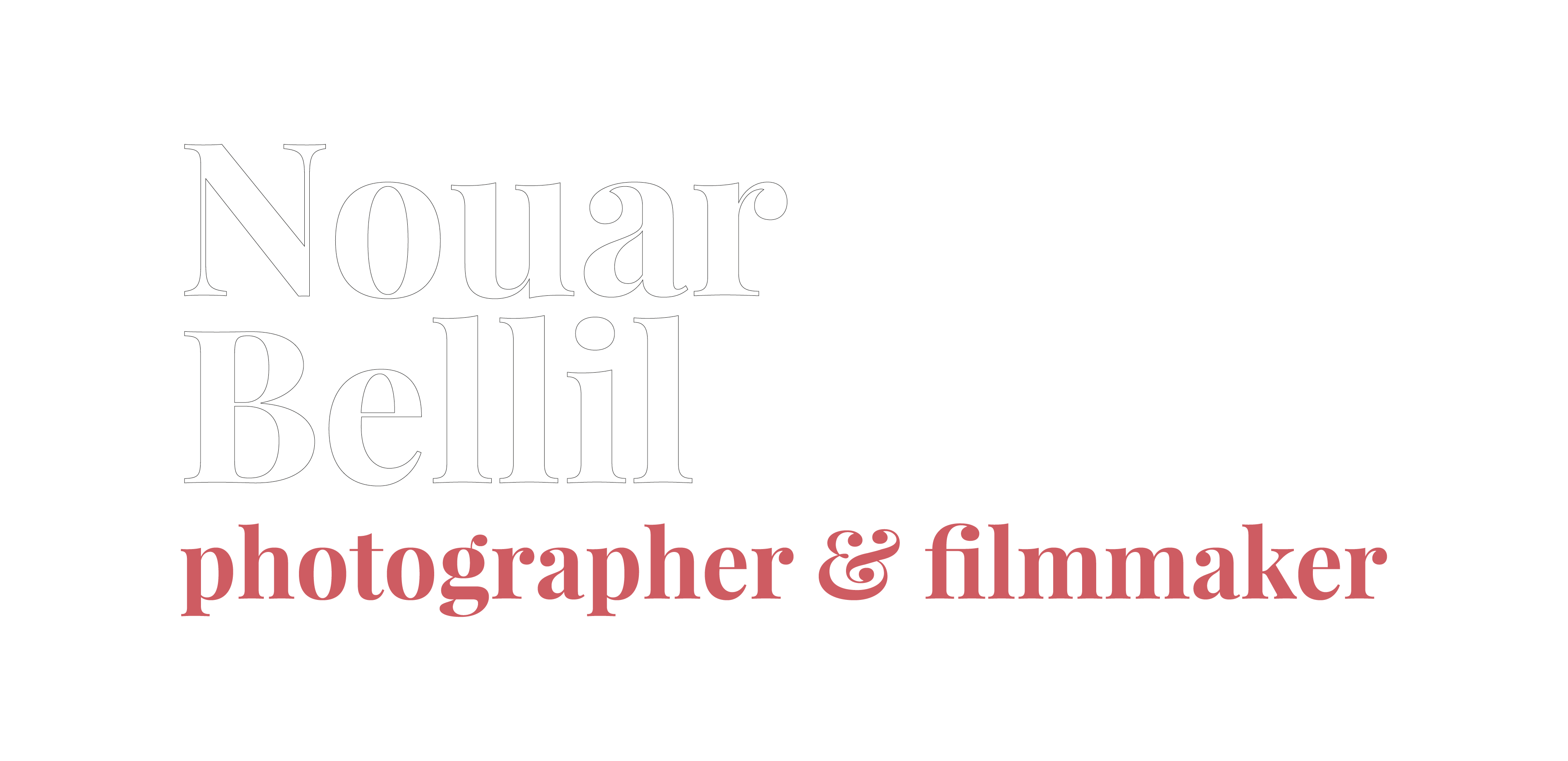 Nouar Bellil | Photographer & Filmmaker